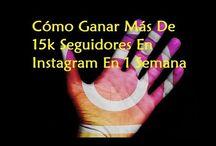 Cómo Ganar Más De 15k Seguidores En Instagram