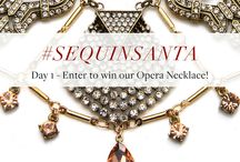 12 Days of #SequinSanta - Giveaways & Promos! / As a special thank you to our fans, we've organized a series of contests & promotions to help spread holiday cheer! Check back daily for the latest #SequinSanta opportunity, and note that contests are open only to U.S. and Canada residents.
