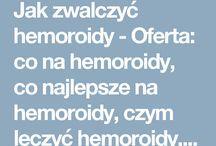 Jak zwalczyć hemoroidy