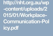 *Workplace Communication / Covering: a.     Policies and Procedures b.    Communication Methods c.     Communication Equipment