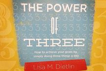 The Power of Three: How to achieve your goals by simply doing three things a day: Available NOW! / My newest book, The Power of Three: How to achieve your goals by simply doing three things a day is available now! Located here are all things #Thepowerofthree related!