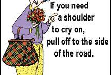 Maxine tells it like it is  / by Tammy Gibson