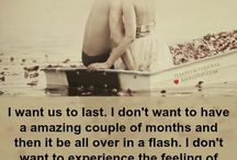 I want us to last....#Love Quotes
