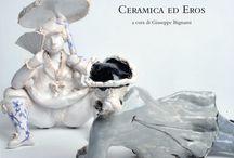 Casanova e Rossi  Ceramica ed Eros, a cura di G. Bignami