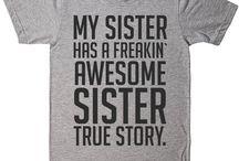 Sister T-Shirts