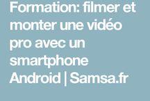 Filmer et monter des vidéos sur smartphone