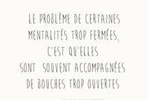 Citations / Philosophie de vie