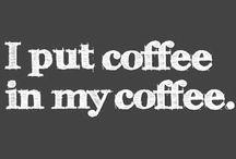 Coffee Pics & Quotey Stuff