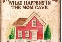 Mom/Girl Caves