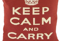 Keep Calm and... / by Mary DeSive