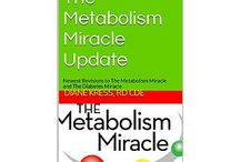 The Metabolism Miracle Update / http://www.amazon.com/dp/B00N4IQUF4    The Metabolism Miracle Update by Diane Kress, RD CDE.  Available right now on Amazon.com.  This brand new book is a MUST HAVE for readers and followers of The Metabolism Miracle and The Diabetes Miracle.  These are the first updates to the program since 2009!    http://www.amazon.com/dp/B00N4IQUF4  / by Diane Kress' Metabolism Miracle