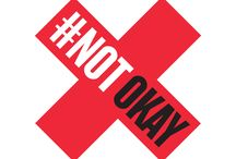#NOTokay / Teaching girls how not to get raped instead of teaching boys not to rape is #NOTokay. Blaming the victim is #NOTokay. Accepting violence as a natural part of society is #NOTokay. Belittling, sexualizing, and attacking women online, on TV, or anywhere else is #NOTokay. Together we're going to stand up and say it's #NOTokay. www.notokay.ca
