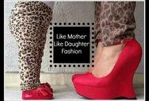 Like Mother Like Daughter Fashion