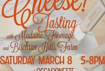 Cheese Week! Join us with Madame Fromage and Birchrun Hills Farm for cheese tasting March 8, 5-8pm /  Join us with Madame Fromage and Birchrun Hills Farm for cheese tasting March 8, 5-8pm