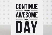Be Awesome! / collection of awesomeness to inspire