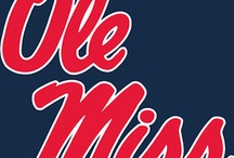 OLE MISS  / by Dawn Fortune