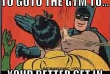 Gym Life and Humor