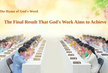 """The Hymn of God's Word """"The Final Result That God's Work Aims to Achieve"""""""