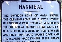 Hannibal Missouri/Mark Twain / by Doree Anderson