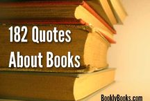 Quotes About Books / Are you a book lover?  If so, check out the 182 quotes about books we compiled here:  http://booklybooks.com/182-quotes-about-books