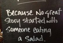 Alcohol / Alcohol ! Because no great story started with someone eating a salad