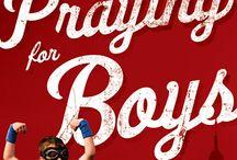 Praying for Boys
