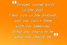 BIG Dreamers / I believe in pursuing your dreams no matter what and preserving when things get tough. This board is to encourage all the BIG dreamers out there! / by PraiseWorks Health and Wellness