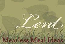 Foods...Lent/Meatless Dinner Ideas