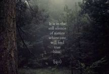 Quotes about Nature / Nature quotes, nature is awesome.