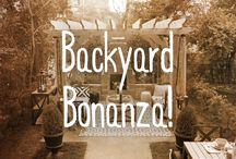 Backyard Bonanza / Life without a cool backyard is just wrong.
