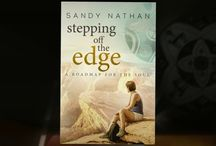 A MOVING LOOK AT STEPPING OFF THE EDGE: A ROADMAP FOR THE SOUL - A VIDEO / This is a video about Stepping off the Edge. It's beautiful, moving, relaxing, and inspiring.