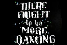 All I Wanna do is Dance / by Maggie Lizzie