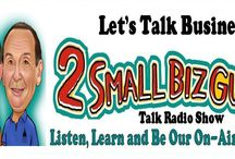 2 Small Biz Guys Shows / Graphics and photos from 2 Small Biz Guys small business talk radio shows.