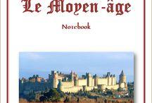 Le Moyen-âge / Notebook du Moyen-âge, de l'Association Carpe Diem