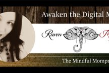 The Mindful Mompreneur / Mindful business, Mindful marketing, Mindful parenting and birth.  / by T.Raven Meyers