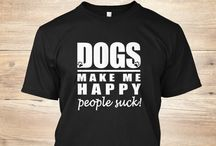 "I'm a Pet slave!!! / ""Dogs make me happy, people suck!"" Tee... Order before the 24th of June! Click here for more info ==> http://teespring.com/new-dogs-make-me-happy-people PLEASE SHARE & TAG YOUR FRIENDS!"