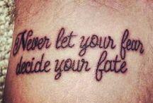 nikdy nenech svůj strach rozhodovat o tvém osudu
