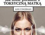 Jak sobie poradzić z toksyczną matką. Magda Walczak. Ebook. Książka