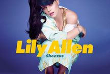 "Lily Allen / ""No need to shake my ass for you 'cause I've got a brain."""