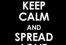 Keep Calm and...❤