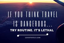 Inspiring Travel Quotes / My favourite travel-related quotes & sayings!