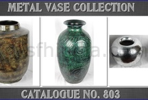 Metal Vase / We manufacture & supply high quality handmade Metal Vase.