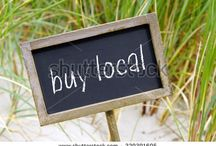 Buy Local / Buy local and support small and independent businesses!