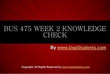 BUS 475 Week 2 Knowledge check