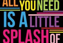 Fun Quotes / Fun quotes about paint, colour, life...