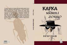 Kafka Maskeli Zorro-Öykü-Deneme / Kısa Öyküler