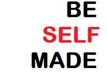 be selfmade