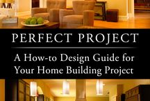 Perfect Project ebook / Find out how to create great home interiors for your new home or remodel project. Get the tips and tricks of the trade that professionals use to create that high-end designer look in their homes.
