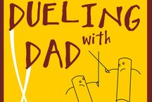 Dueling with Dad / Pages from Dueling with Dad