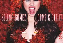 Selena Gomez / Come & Get It